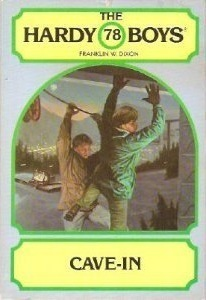 Cave-In (Hardy Boys, #78)