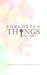 Forgotten Things to Say (Fo...