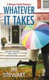 Whatever It Takes (Morgan Family, #2)