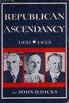 Republican Ascendancy, 1921-1933