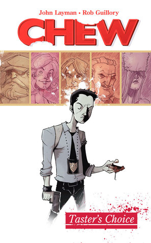 Chew, Vol. 1: Taster's Choice