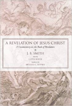 Revelation of Jesus Christ: A Commentary on the Book of Revelation