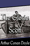 The Adventure of the Gloria Scott (The Memoirs of Sherlock Holmes, #4)