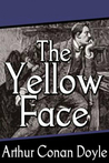The Adventure of the Yellow Face (The Memoirs of Sherlock Holmes, #2)