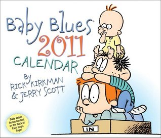 Baby Blues: 2011 Day-to-Day Calendar