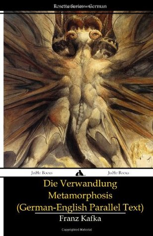 Die Verwandlung - Metamorphosis [German-English Parallel Text]