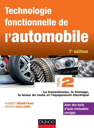 Technologie fonctionnelle de l'automobile : Tome 2 - Transmission, train roulant et équipement électrique por Hubert Mèmeteau