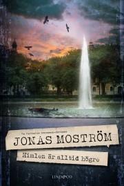 Himlen är alltid högre by Jonas Moström