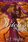 A Witch's Magic (Heart of a Witch, #2)