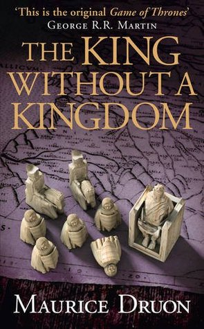 The King Without a Kingdom (The Accursed Kings, #7)