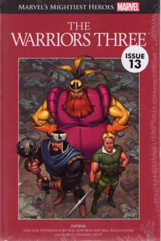 The Warriors Three (Marvel's Mightiest Heroes Graphic Novel Collection #32)