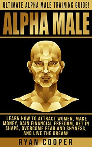 The alpha male guide