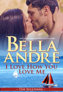 I Love How You Love Me (Seattle Sullivans #5; The Sullivans #13)