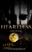Heartless (Derek Cole, #1)