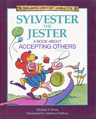 Sylvester the Jester by Michael P. Waite