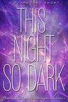 This Night So Dark by Amie Kaufman