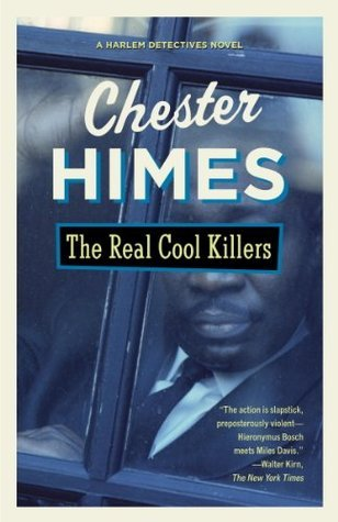The Real Cool Killers by Chester Himes