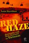 Red Haze: Australians and New Zealanders in Vietnam