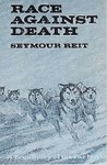 Race Against Death: A True Story of the Far North