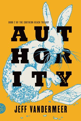 Goodreads | Authority (Southern Reach #2)