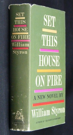 Set This House on Fire