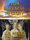 From Darkness to Glory (Western Wives, #2)