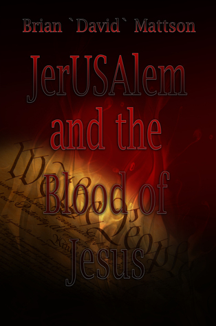 JerUSAlem and the Blood of Jesus