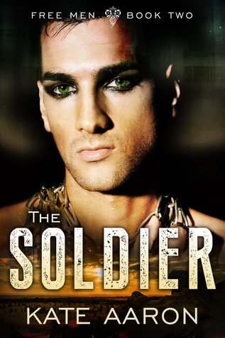 The Soldier by Kate Aaron