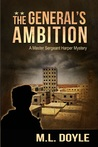 The General's Ambition (Master Sergeant Lauren Harper Mystery,#3)