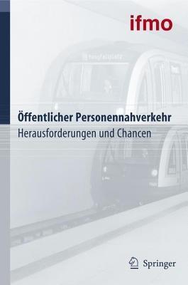 Offentlicher Personennahverkehr: Herausforderungen Und Chancen: Eine Forschungseinrichtung Der BMW Group