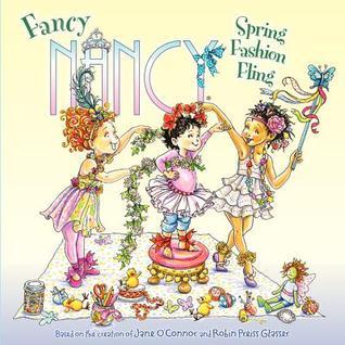 Fancy Nancy: Spring Fashion Fling