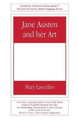 Jane Austen and Her Art
