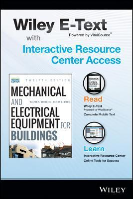 Mechanical and Electrical Equipment for Buildings, 12e with Wiley E-Text Card and Interactive Resource Center Access Card