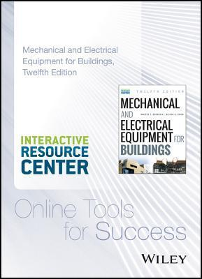 Mechanical and Electrical Equipment for Buildings, 12e with Interactive Resource Center Access Card