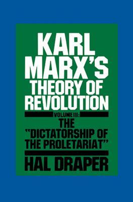Karl Marx's Theory of Revolution III