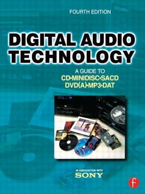 Digital Audio Technology: A Guide to CD, Minidisc, Sacd, DVD(A), MP3 and DAT (Revised)