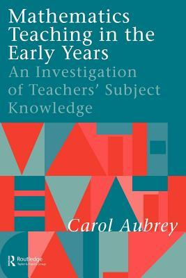 Forum ebooks downloaden Mathematics Teaching in the Early Years: An Investigation of Teachers' Subject Knowledge by Carol Aubrey PDF iBook PDB
