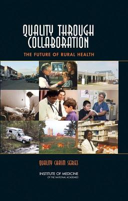 Quality Through Collaboration: The Future of Rural Health Care