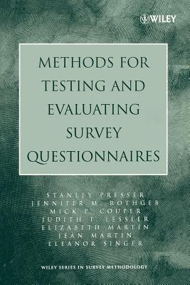 Methods for Testing and Evaluating Survey Questionnaires. Wiley Series in Survey Methodology.