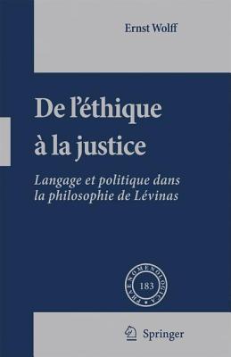 De l'éthique à la justice : Langage et politique dans la philosophie de Lévinas