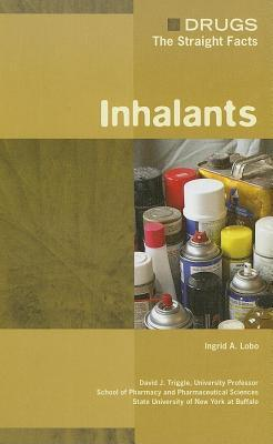 Inhalants. Drugs: The Straight Facts.