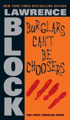 burglars-can-t-be-choosers