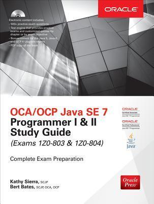 Ocp Java Se 7 Programmer Study Guide by Kathy Sierra