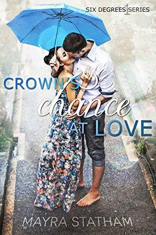 Crown's Chance at Love by Mayra Statham
