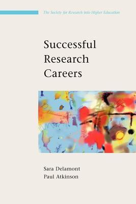 Amazon books téléchargeur gratuitement Successful Research Careers: A Practical Guide: An Introduction to the Key Disciplines in Education Studies en français PDF ePub iBook by Sara Delamont