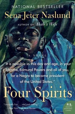 Four Spirits by Sena Jeter Naslund