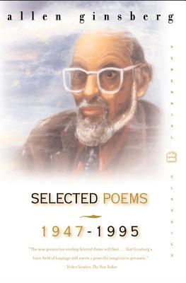 Selected Poems, 1947–1995 by Allen Ginsberg
