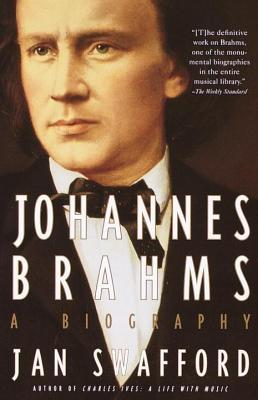 Johannes brahms by Jan Swafford