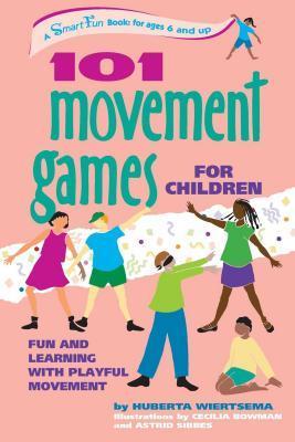 101 Movement Games for Children: Fun and Learning with Playful Moving Descarga de libros electrónicos para móvil gratis
