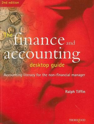 Finance and Accounting Desktop Guide: Accounting Literacy for the Non-Financial Manager